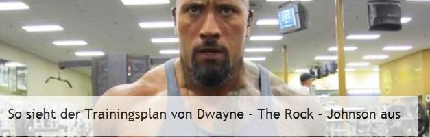 Dwayne Johnson Trainingsplan